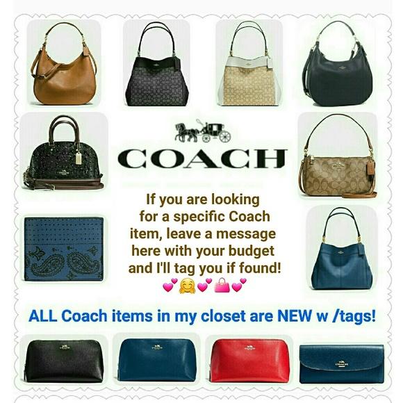 Coach Handbags - Need help finding a Coach item?  Message me!